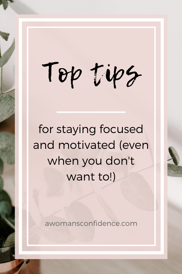 Top tips for staying focused & motivated image