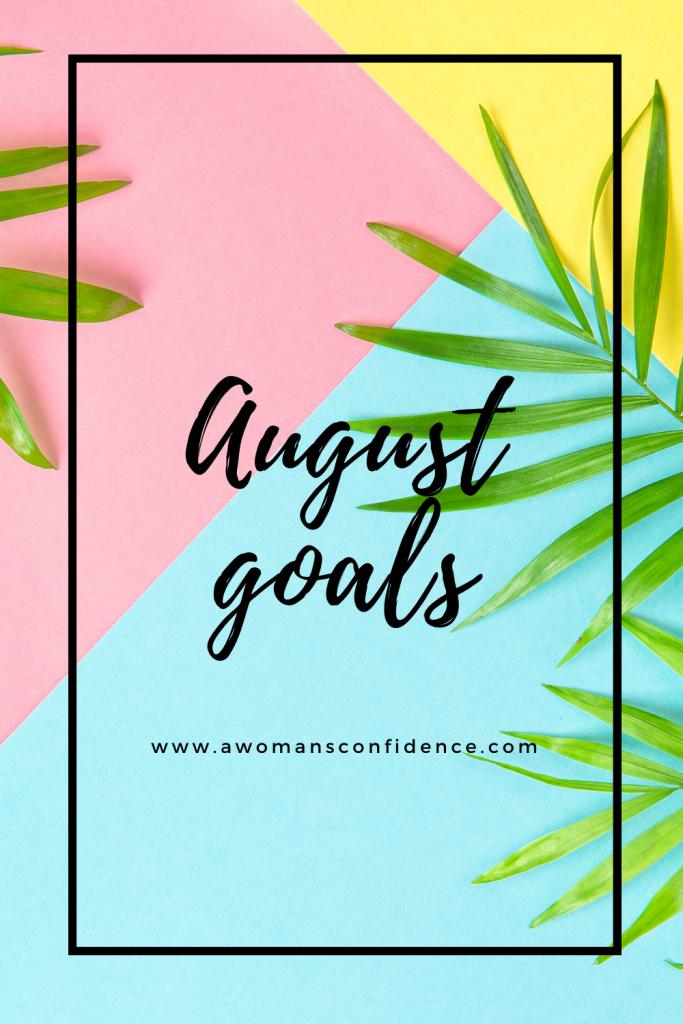 August goals image