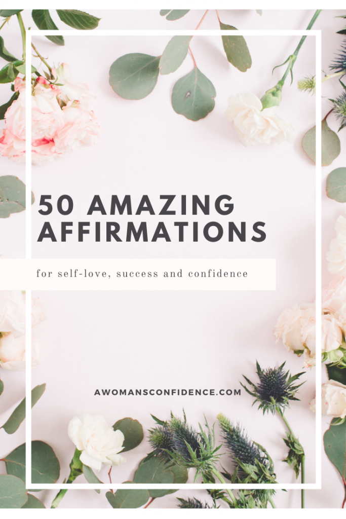 50 amazing affirmations for self-love, success and confidence image